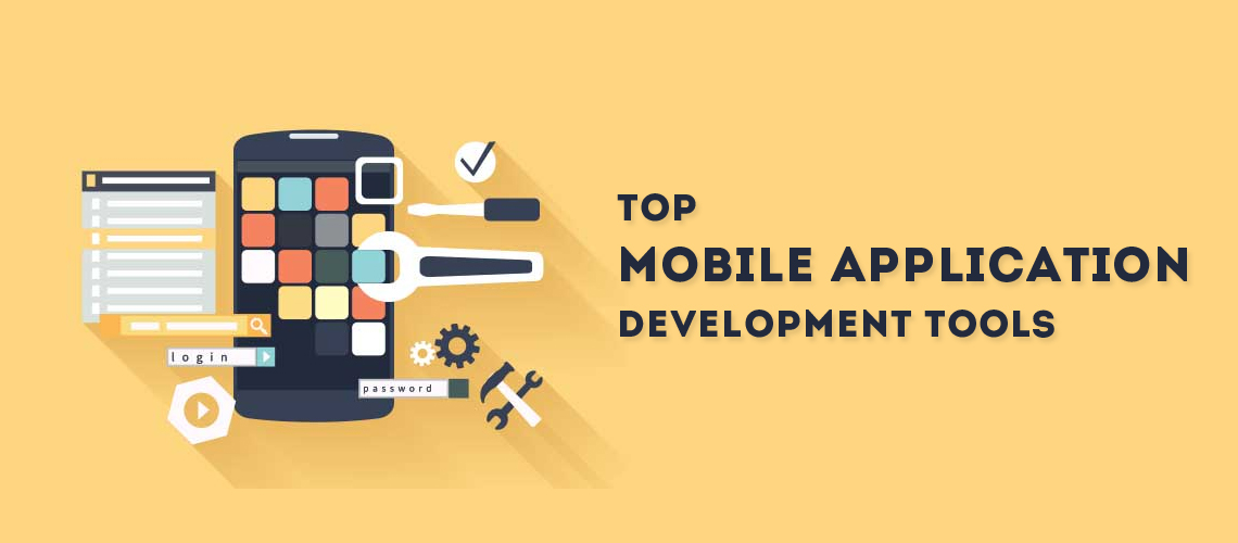 Top Mobile Application Development Tools
