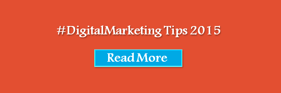 digital marketing tips 2015