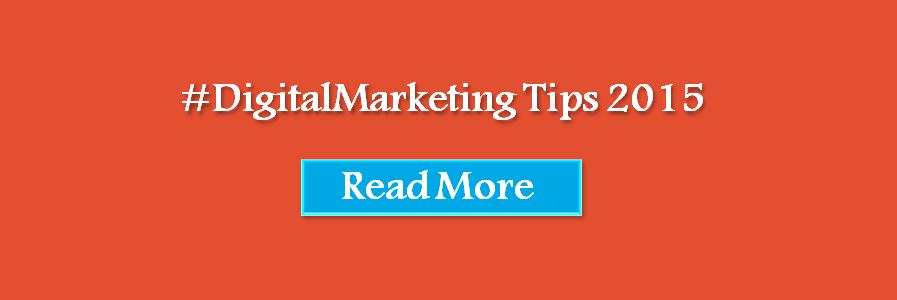 digital marketing tips 2015